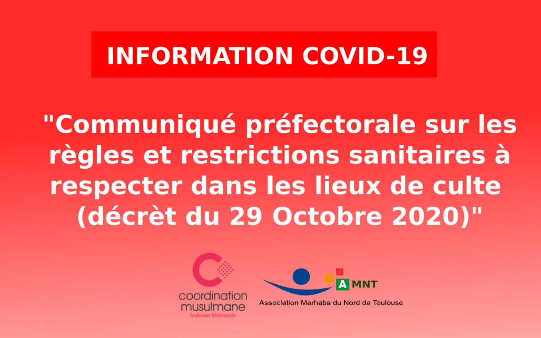 Communication directives COVID du 29 Octobre 2020